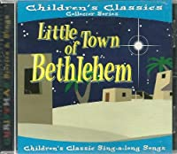 Little Town of Bethlehem (Children's Classic Sing-a-long Songs)【CD】 [並行輸入品]
