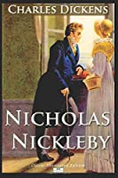 Nicholas Nickleby - Classic Illustrated Edition