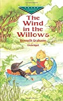 The Wind in the Willows (Dover Children's Evergreen Classics) by Kenneth Grahame Children's Classics(1999-06-10)