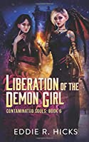 Liberation of the Demon Girl (Contaminated Souls)