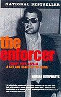 The Enforcer: Johny Pops Papalia - A Murderous Life in the Mafia