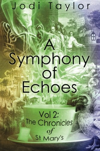 Download A Symphony of Echoes (The Chronicles of St Mary's) 178375415X