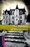 The Mystery of Manor Hall, Oxford Bookworms Library