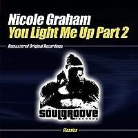 You Light Me Up-Part 2