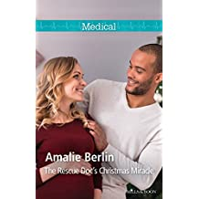 The Rescue Doc's Christmas Miracle (Christmas in Manhattan Book 4)