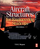 Aircraft Structures for Engineering Students, Fifth Edition (Aerospace Engineering)