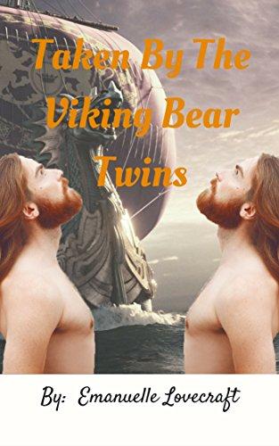 Taken By The Viking Bear Twins. (English Edition)
