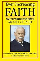 Ever Increasing Faith (Lighthouse Christian Classics) (Volume 2) [並行輸入品]