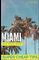 Super Cheap Miami: Enjoy a $1,000 trip to Miami for $200