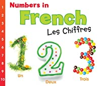Numbers in French: Les Chiffres (World Languages - Numbers)