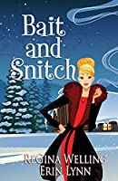 Bait and Snitch (Ponderosa Pines Cozy Mystery)