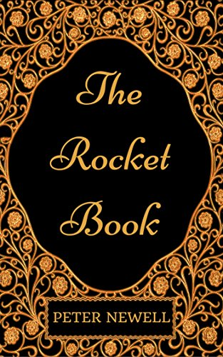 The Rocket Book : By Peter Newell - Illustrated (English Edition)