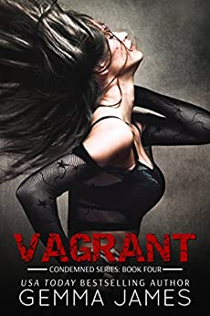 Vagrant (Condemned Book 4) by [James, Gemma]