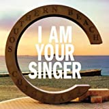 I AM YOUR SINGER 画像
