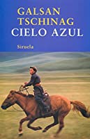 Cielo azul / Blue Sky (Las Tres Edades / Three Ages)