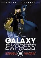 Galaxy Express 999 Eternal Fantasy [DVD] [Import]