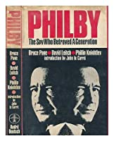 Philby: The Spy Who Betrayed a Generation