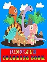 Dinosaur coloring book: Fantastic Dinosaur Coloring Book for Boys, Girls, Toddlers, Preschoolers, Kids 3-8, 6-8 (Dinosaur Books) -large size (8.5x11)-50 unique designs dinosaur coloring book for kids