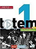 totem 01. Ausgabe fuer den deutschsprachigen Raum. Arbeitsbuch mit Audio-CD und Loesungsheft
