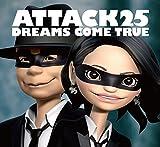 ATTACK25 (初回限定盤)(DVD付)/