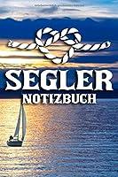 Segler Notizbuch: DIN A5 Notizbuch liniert