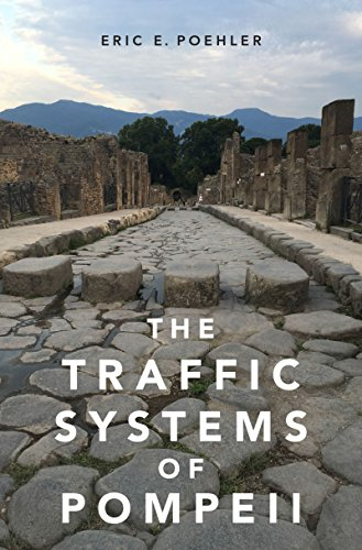 The Traffic Systems of Pompeii