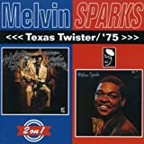 Texas Twister / '75 by MELVIN SPARKS (2001-03-27)