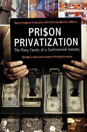 Download Prison Privatization: The Many Facets of a Controversial Industry B00BD7E5SW