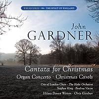 John Gardner Cantata for Christmas, Organ Concerto, Christmas Carols by The Holst Orchestra