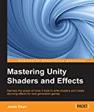 Mastering Unity Shaders and Effects (English Edition)
