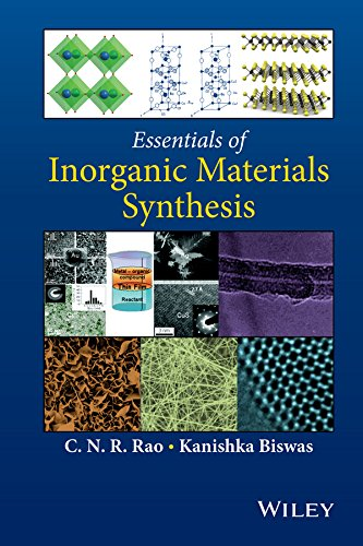 Download Essentials of Inorganic Materials Synthesis 111883254X