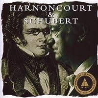 Harnoncourt & Schubert