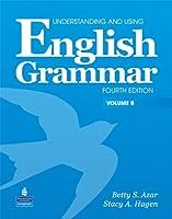 Understanding and Using English Grammar (4E) Split Edition Student Book B with CD (Azar-Hagen Grammar Series)