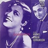 Irving Berlin Songbook by Elisabeth Welch (1995-07-14)