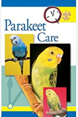 Quick & Easy Parakeet Care Kindle Edition
