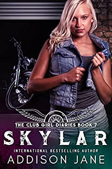Skylar (The Club Girl Diaries Book 7) by [Jane, Addison]