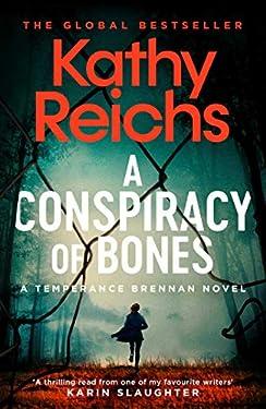A Conspiracy of Bones (A Temperance Brennan Novel Book 19)