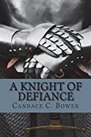 A Knight of Defiance