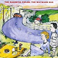 The Wayward Bus / Distant Plastic Trees by MAGNETIC FIELDS (1995-01-23)