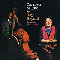 Complete Recordings with Ray Bryant by Carmen Mcrae (2000-01-01)