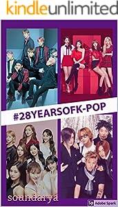 #28yearsofk-pop (English Edition)