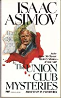 UNION CLUB MYSTERIES