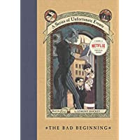 A Series of Unfortunate Events #1: The Bad Beginning (A Seri…