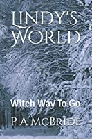 Lindy's World: Witch Way To Go