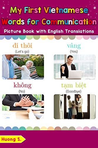 My First Vietnamese Words for Communication Picture Book