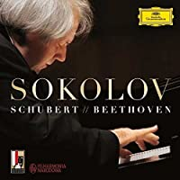 Schubert & Beethoven by Grigory Sokolov (2016-01-15)