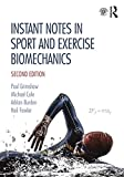 Cover of Instant Notes in Sport and Exercise Biomechanics: Second Edition