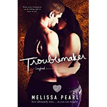 Troublemaker (A Songbird Novel)