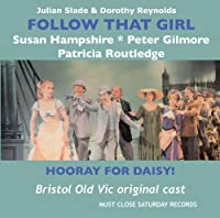 Follow That Girl/Hooray for Daisy