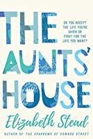 The Aunts House